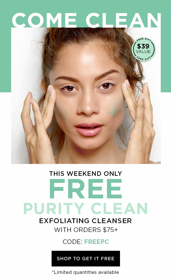 SHOP TO GET PURITY CLEAN FREE