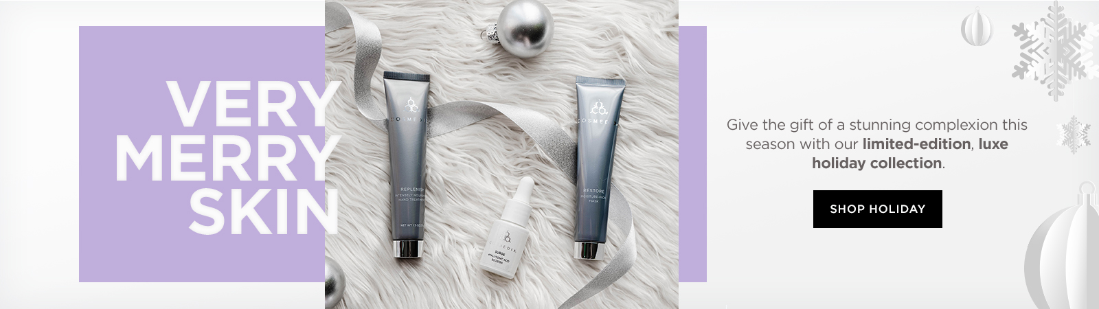 SHOP HOLIDAY SKIN CARE